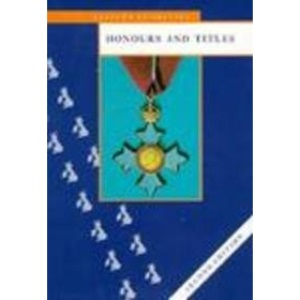 Honours and Titles (Aspects of Britain)