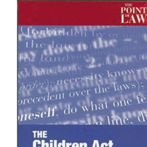The 1989 Children Act Explained (Point of Law)