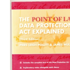 The Data Protection Act Explained