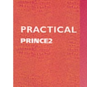 Practical PRINCE 2