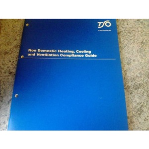 Non-domestic heating, cooling and ventilation compliance guide