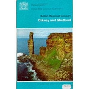 Orkney and Shetland (British Regional Geology S.)