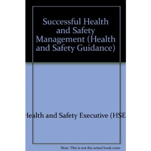Successful Health and Safety Management (Health and Safety Guidance)