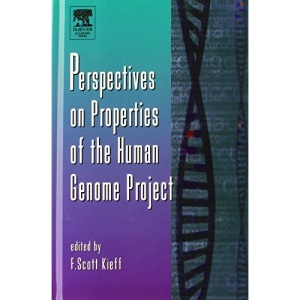Perspectives on Properties of the Human Genome Project: Vol 50 (Advances in Genetics)