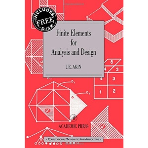 Finite Element Methods for Analysis and Design (Computational Mathematics & Its Applications Series)