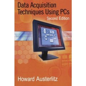 Data Acquisition Techniques Using PCs (IDC Technology)