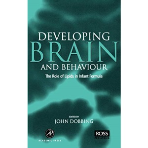 Developing Brain Behaviour: The Role of Lipids in Infant Formula