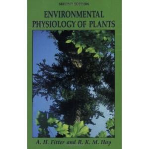 Environmental Physiology of Plants (Experimental Botany Monographs)