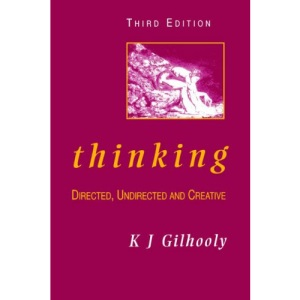 Thinking: Directed, Undirected, and Creative