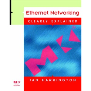 Ethernet Networking (Clearly Explained S.)