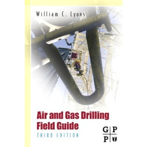Air and Gas Drilling Manual: Applications for Oil and Gas Recovery Wells and Geothermal Fluids Recovery Wells