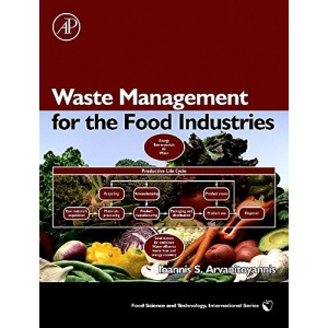 Waste Management for the Food Industries, (Food Science and Technology)
