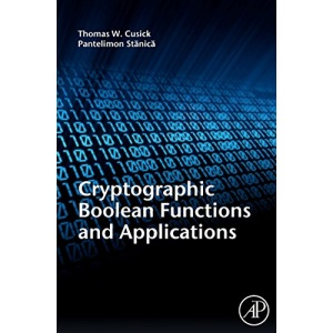 Cryptographic Boolean Functions and Applications,