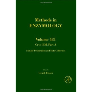 Cryo-EM Part A: Sample Preparation and Data Collection: 481 (Methods in Enzymology)