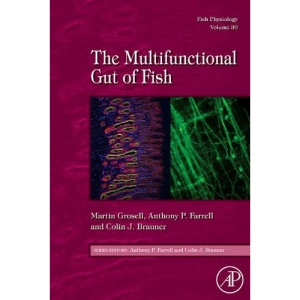 The Multifunctional Gut of Fish (Fish Physiology)