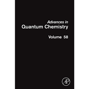 Advances in Quantum Chemistry: Theory of Confined Quantum Systems - Part Two: Volume 58