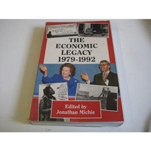 The Economic Legacy 1979-1992