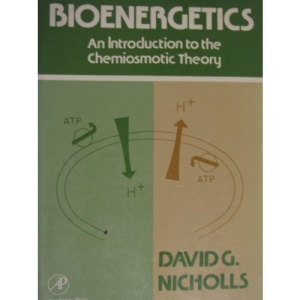 Bioenergetics: An Introduction to the Chemiosmotic Theory