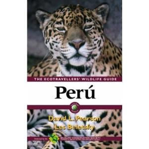 Perú: Ecotraveller's Wildlife Guide