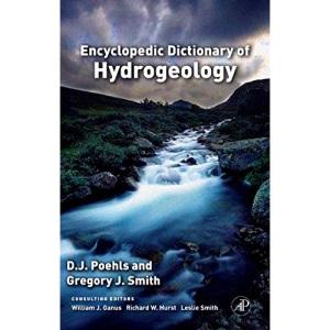 Encyclopedic Dictionary of Hydrogeology