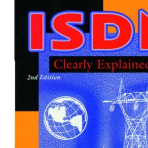 ISDN Clearly Explained