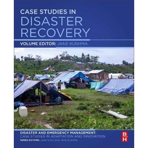 Case Studies in Disaster Recovery: A Volume i...