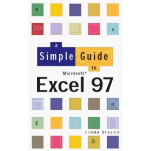Simple Guide To Excel 97 (Simple Guides)