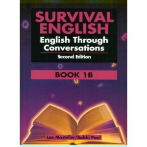 Survival English: Book 1B: English through Conversations