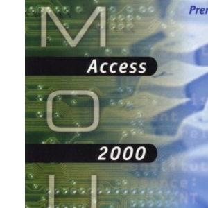 MOUS Essentials: Access 2000