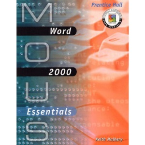 Word 2000 (MOUS Essentials)