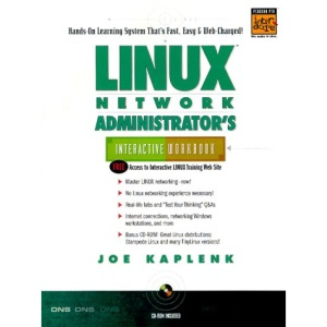 Linux Network Administrator's Interactive Workbook (PTR interactive workbooks series)