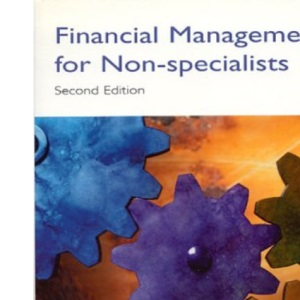 Financial Management for Non-specialists, 2nd Ed.