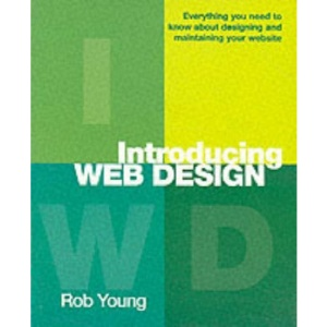 Web Design Starter Kit: Everything You Need to Know About Designing and Maintaining Your Website