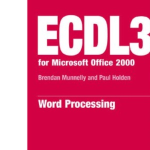 ECDL 3 office 2000/modules 1,2,3,4,6,7: Module 3