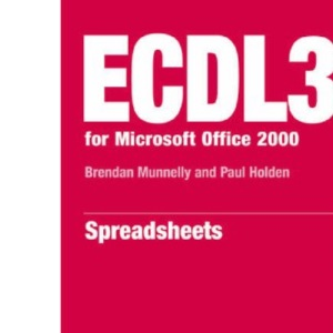 ECDL 2000: Module 4 (ECDL3 for Microsoft Office 95/97)