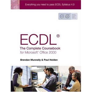 ECDL4: The Complete Coursebook for Office 2000