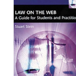 Law on the Web: A Guide for Students and Practitioners