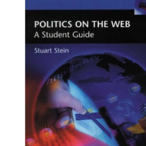 Politics on the Web: A Student Guide