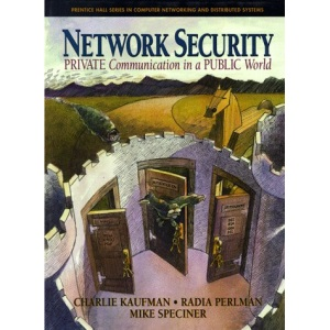 Secure Networking: Cryptography, Protocols and Algorithms (Prentice Hall Series in Computer Networking and Distributed)