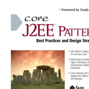Core J2EE Patterns (Sun Microsystems Press)