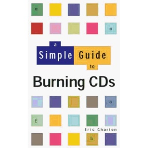 A Simple Guide to Burning CDs