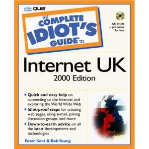 The Complete Idiot's Guide to the Internet UK 2000