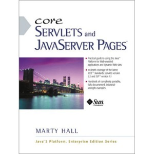 Core Servlets and JavaServer Pages (Java 2 enterprise edition series)