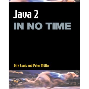 Java 2 in No Time