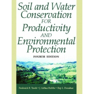 Soil and Water Conservation for Productivity and Environmental Protection
