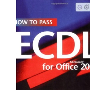 How to Pass ECDL 4: Office 2000