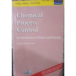 Chemical Process Control: An Introduction to Theory and Practice: International Edition