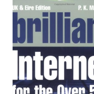 Brilliant Internet for the Over-50s (Complete Idiot's Guides S.)