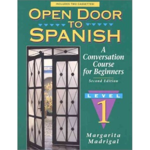 Open Door to Spanish: Bk. 1: A Conversation Course for Beginners