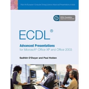 ECDL Advanced Presentation for Office XP/2003